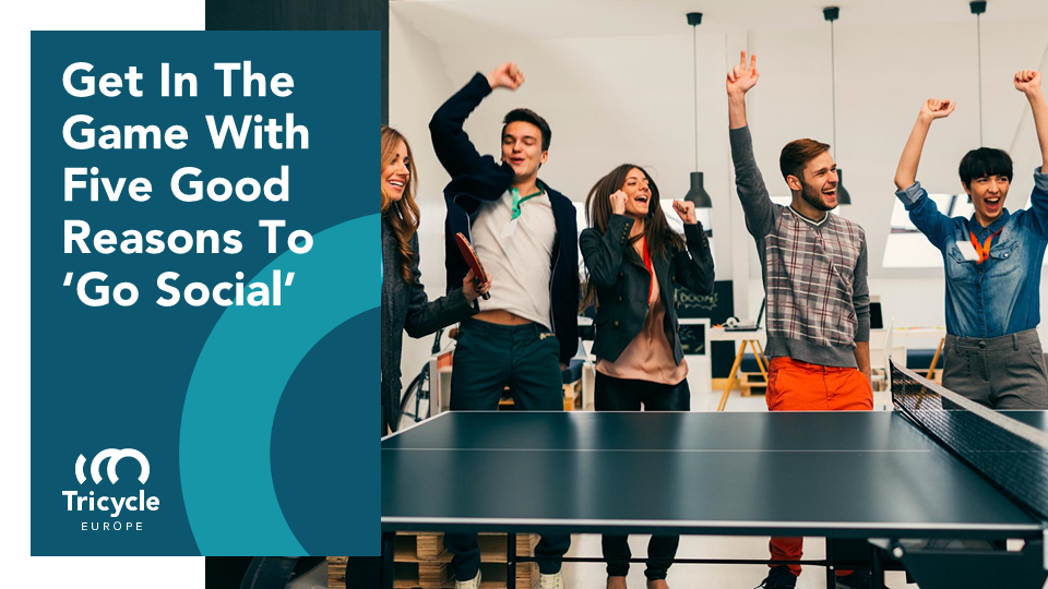Get In The Game With Five Good Reasons To 'Go Social'