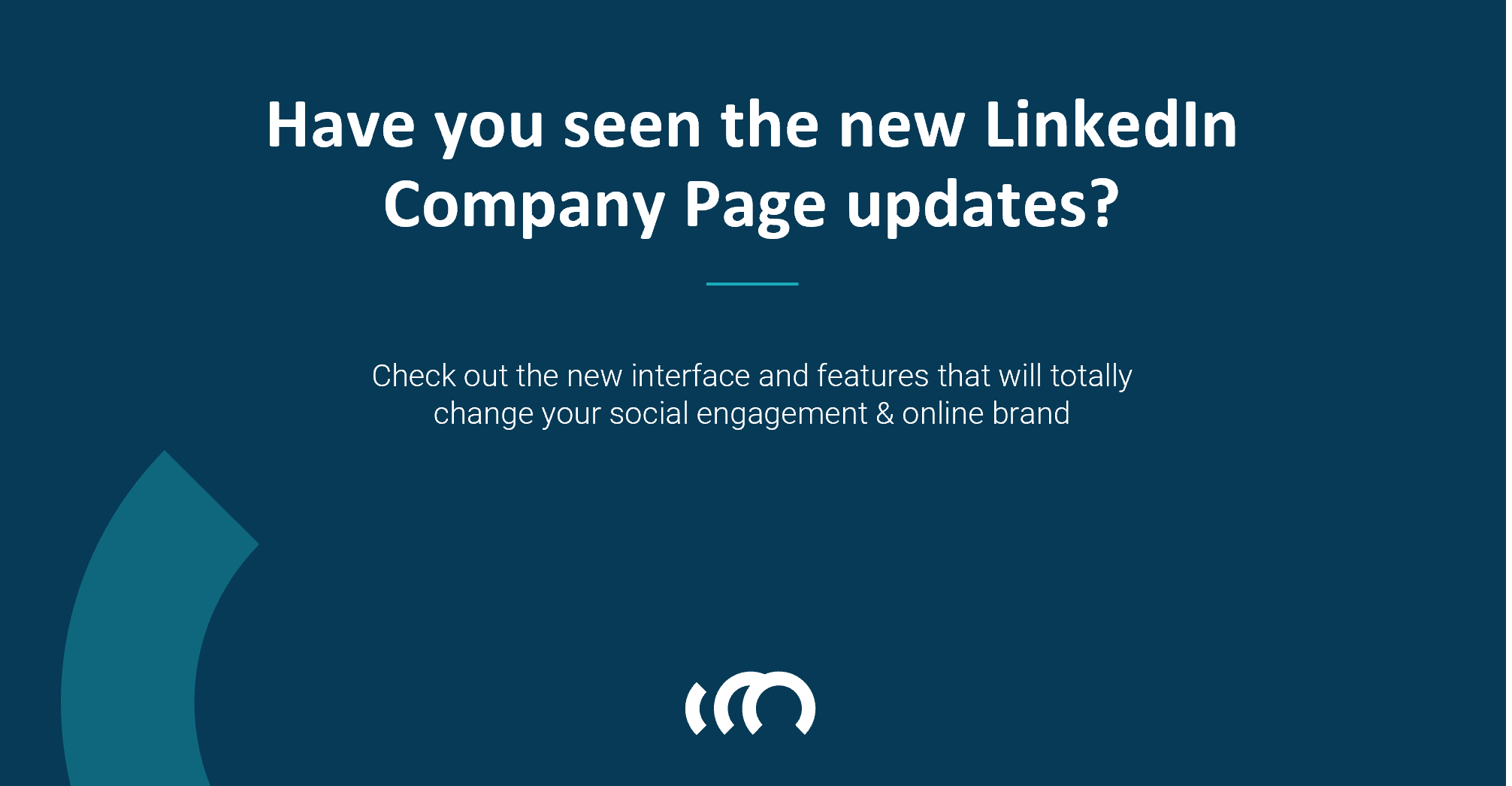 New Interface And Features On Your LinkedIn Company Page!