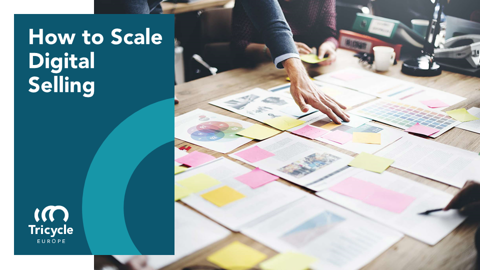 How To Scale Digital Selling