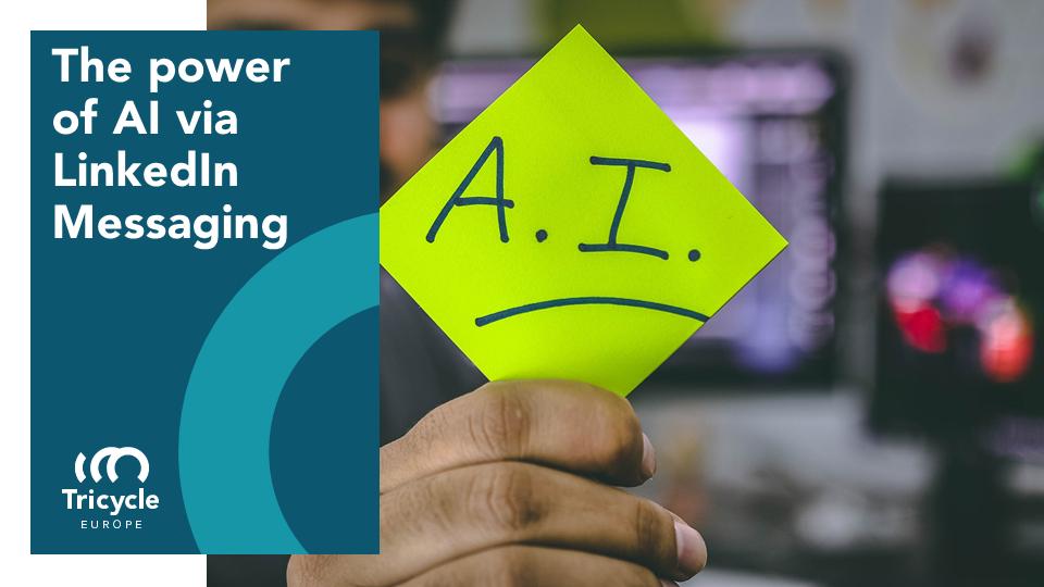 The Power Of AI Via LinkedIn Messaging