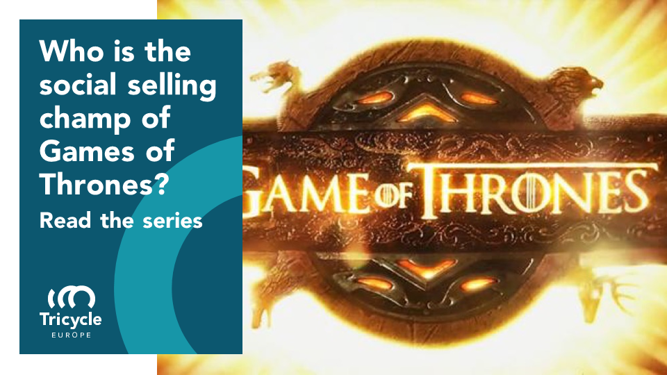 Who Is The Social Selling Champ Of Games Of Thrones?