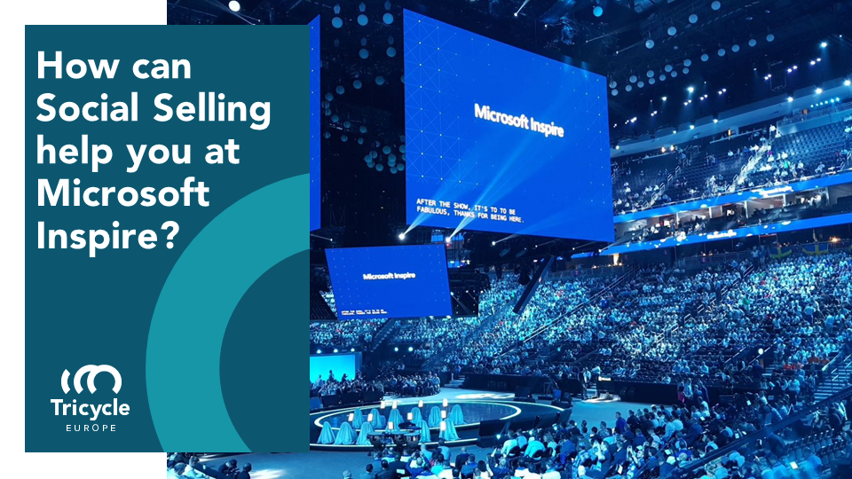 How Social Selling can Help you at the Microsoft Inspire in Las Vegas.