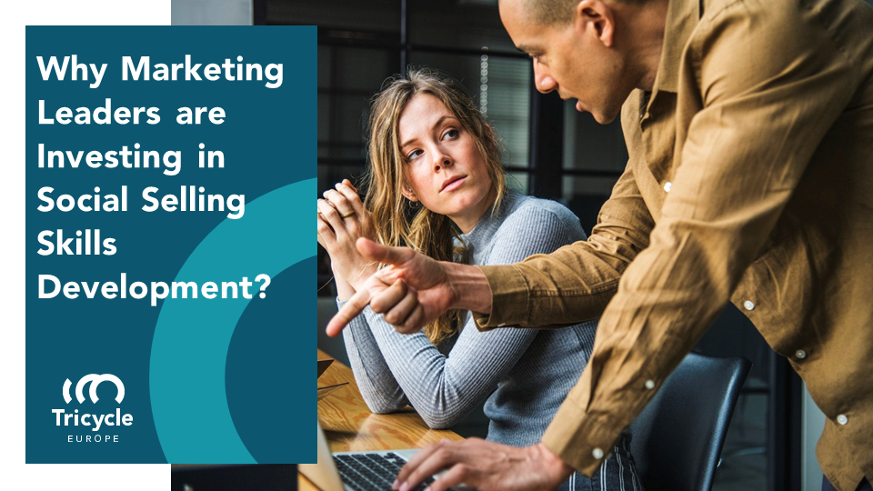 Why Marketing Leaders Are Investing In Social Selling Skills Development?
