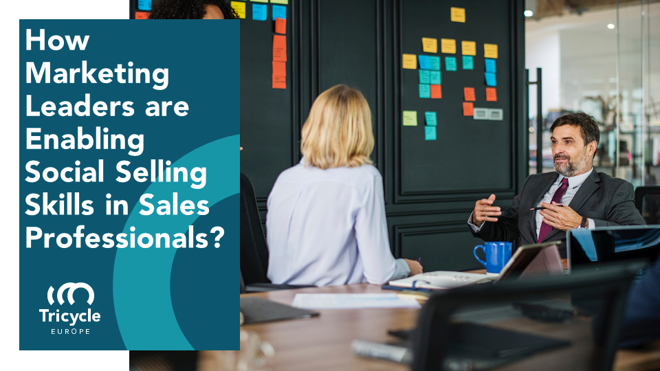 How Marketing Leaders Are Enabling Social Selling Skills In Sales Professionals?