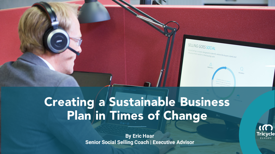 Creating A Sustainable Business Plan In Times Of Change