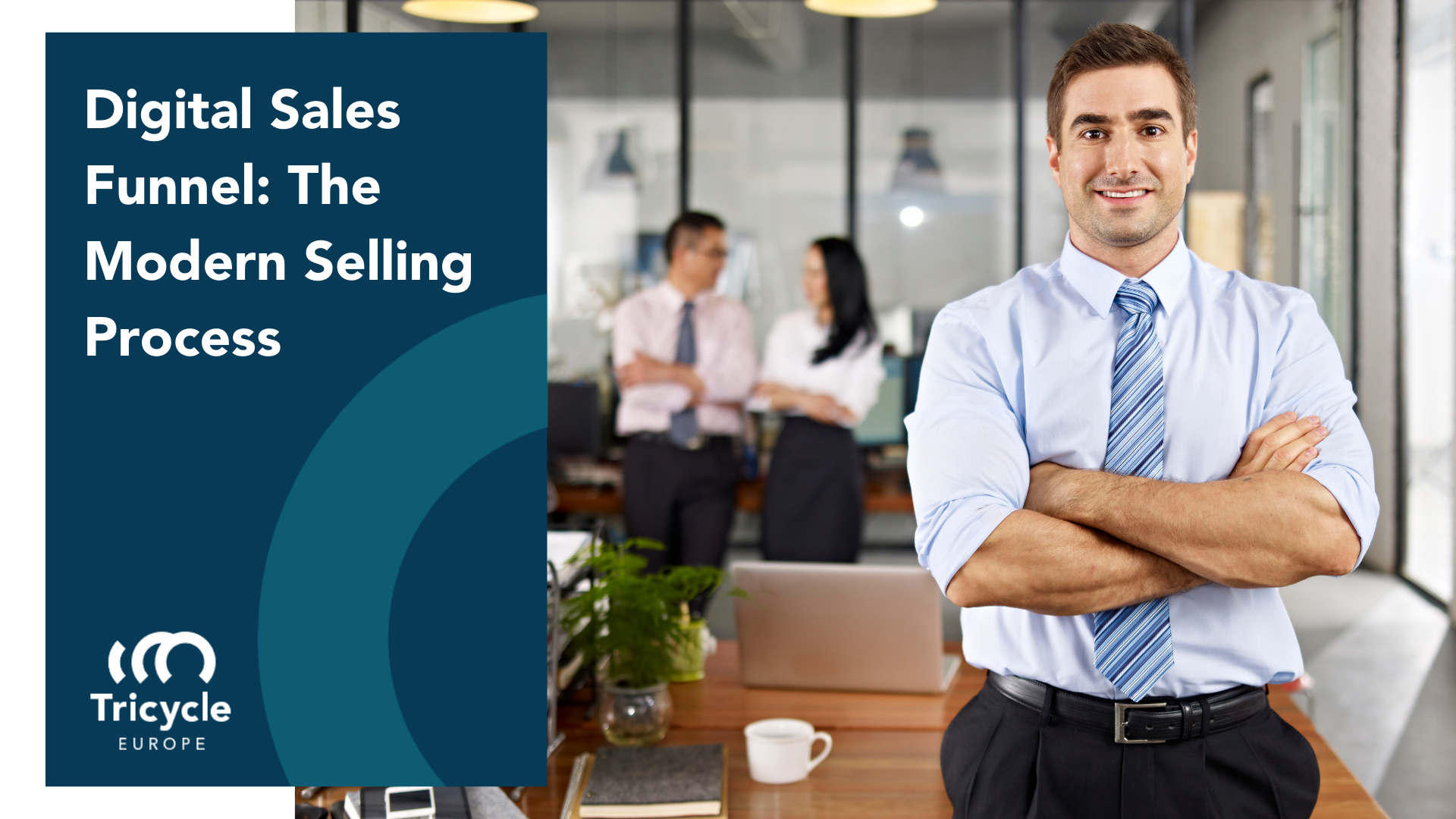 Digital Sales Funnel: The Modern Selling Process