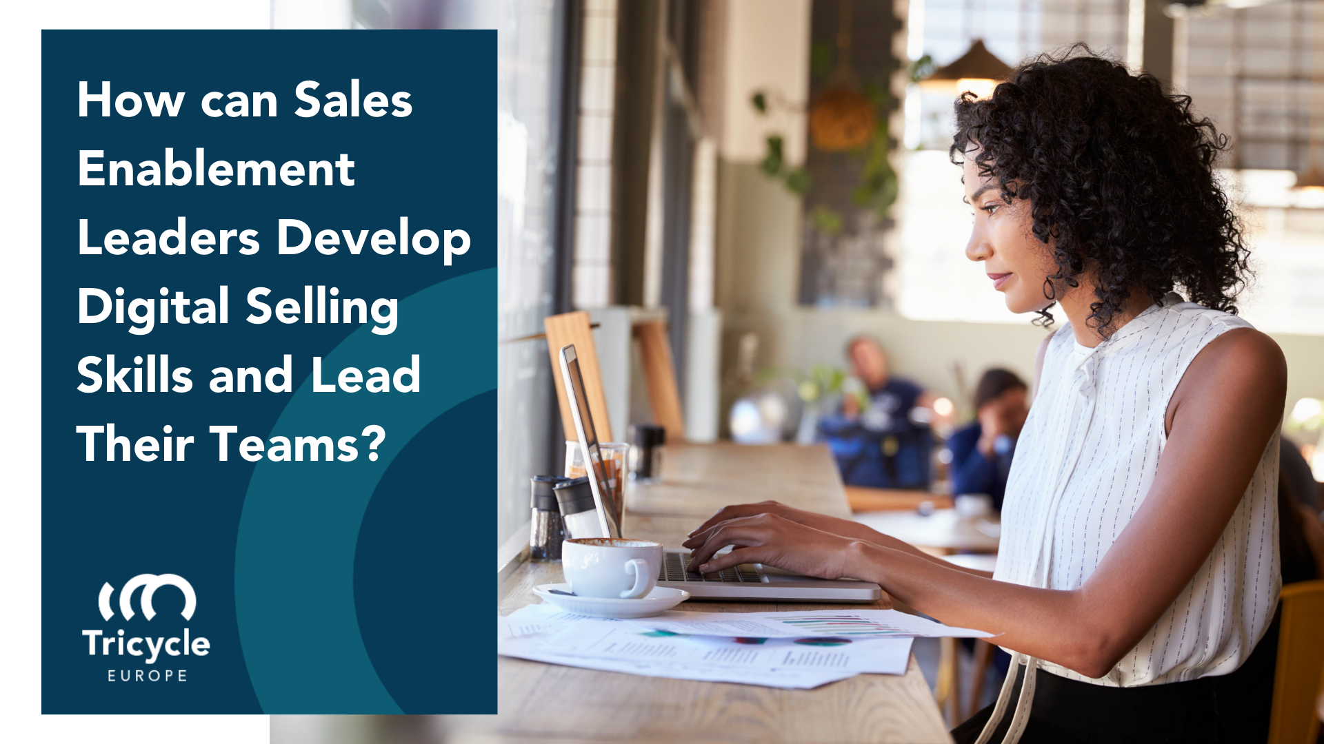 How can Sales Enablement Leaders Develop Digital Selling Skills and Lead Their Teams?