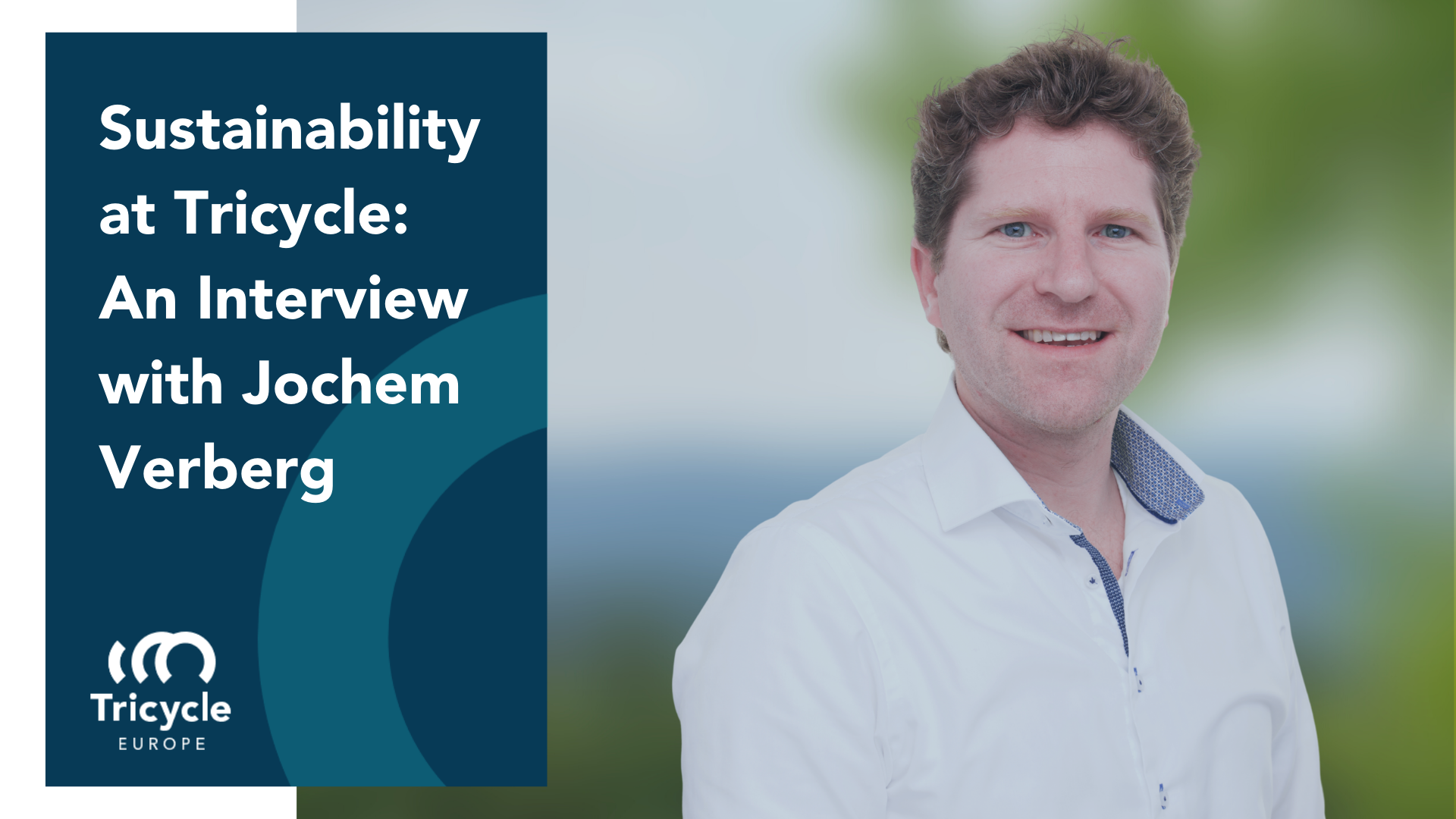 Sustainability at Tricycle: An Interview with Jochem Verberg