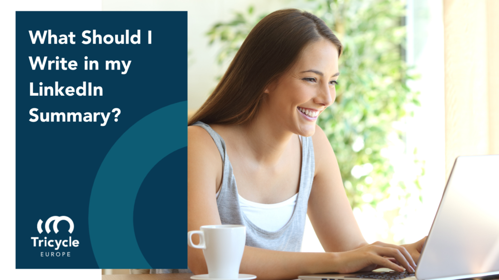 What Should I Write in my LinkedIn Summary?